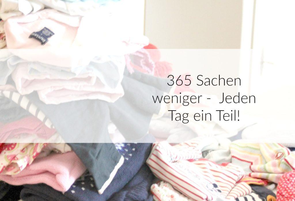 365 Sachen weniger – Eine Idee für euch18687