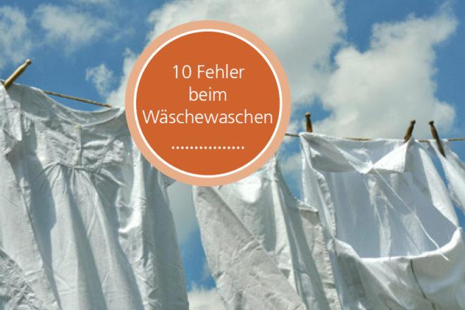 10 Fehler beim Wäschewaschen