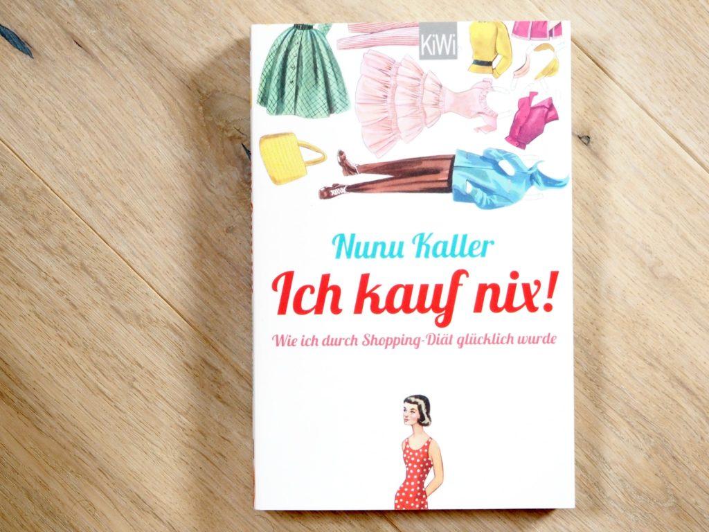 Für euch gelesen – Tipp für den September: Ich kauf nix!: Wie ich durch Shopping-Diät glücklich wurde17456