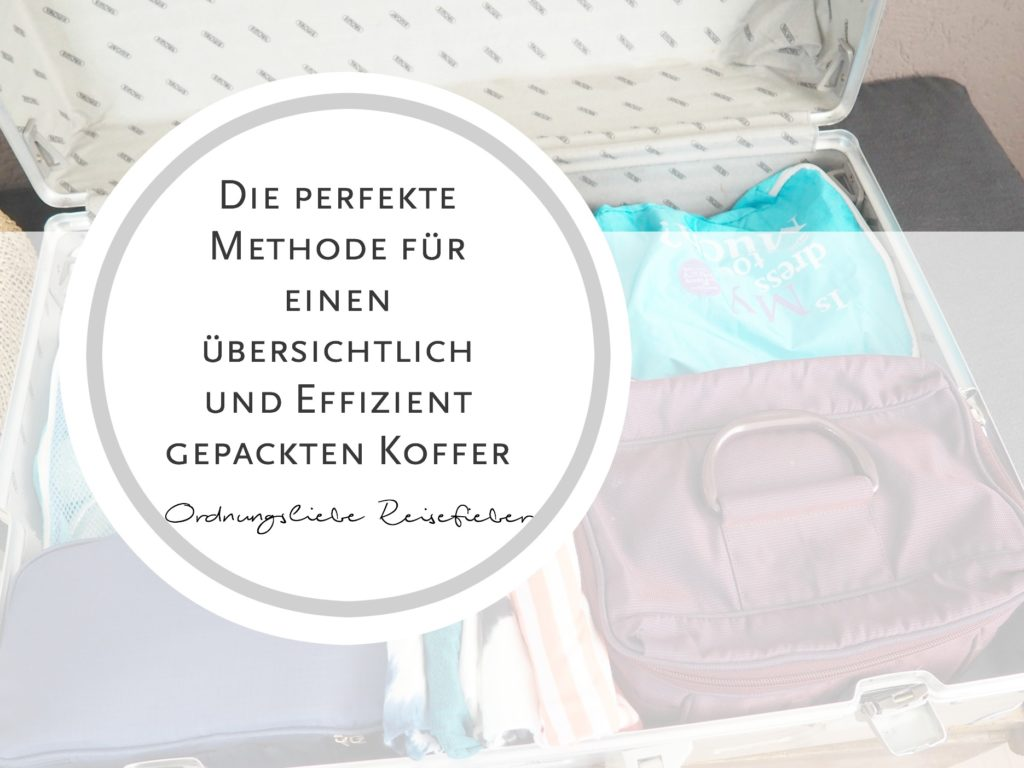 Tipps zum Kofferpacken – Ordnungsliebe Reisefieber #1279491