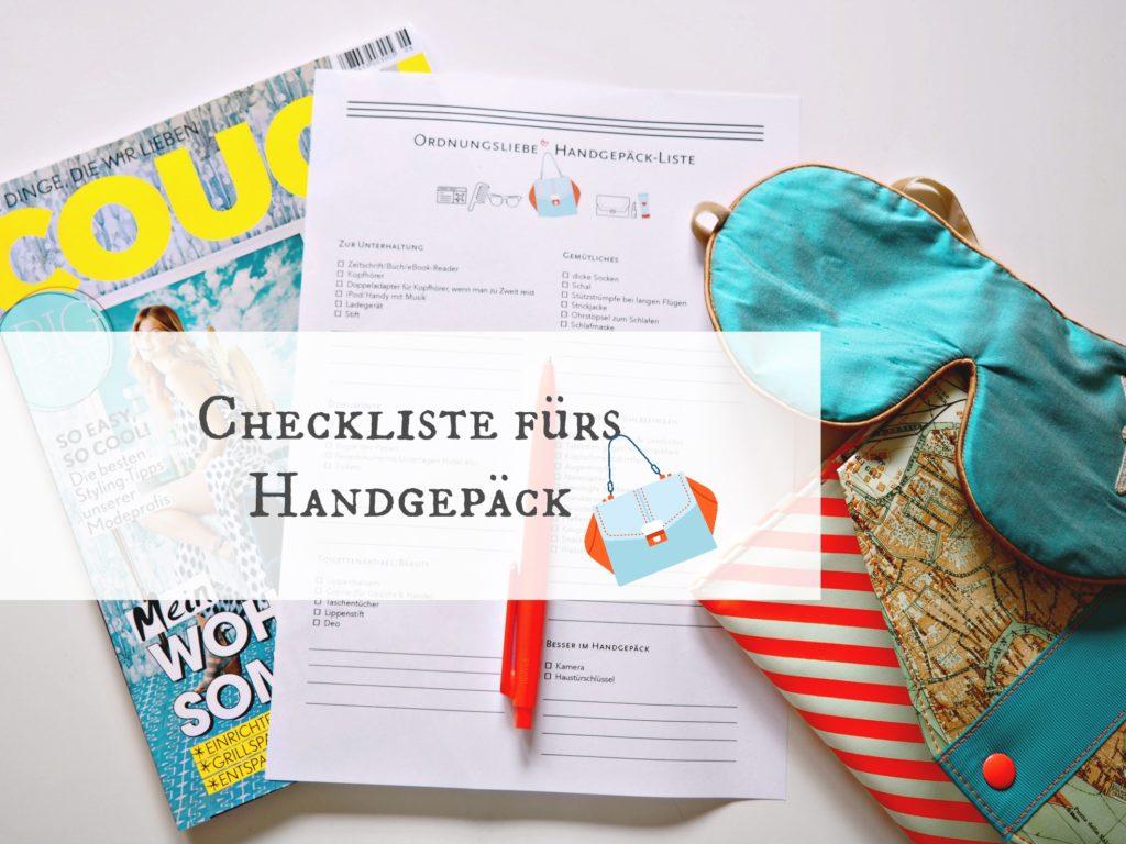 Die Handgepäck-Checkliste zum kostenlosen Download – Ordnungsliebe Reisefieber #687041
