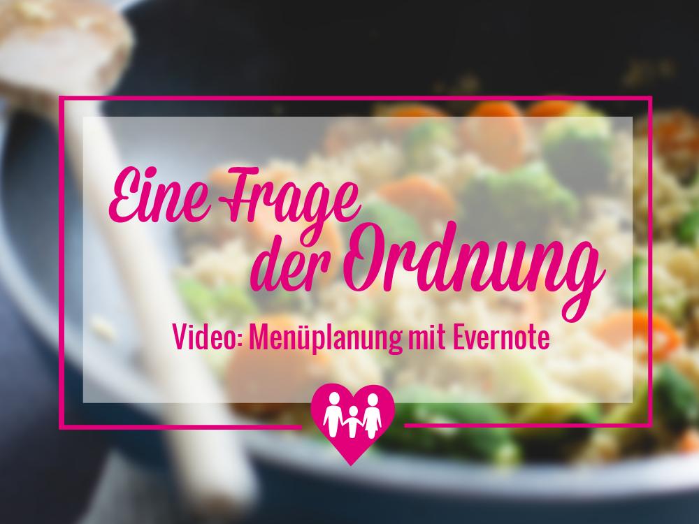 Eine Frage der Ordnung – Menüplanung mit Evernote #Video87841