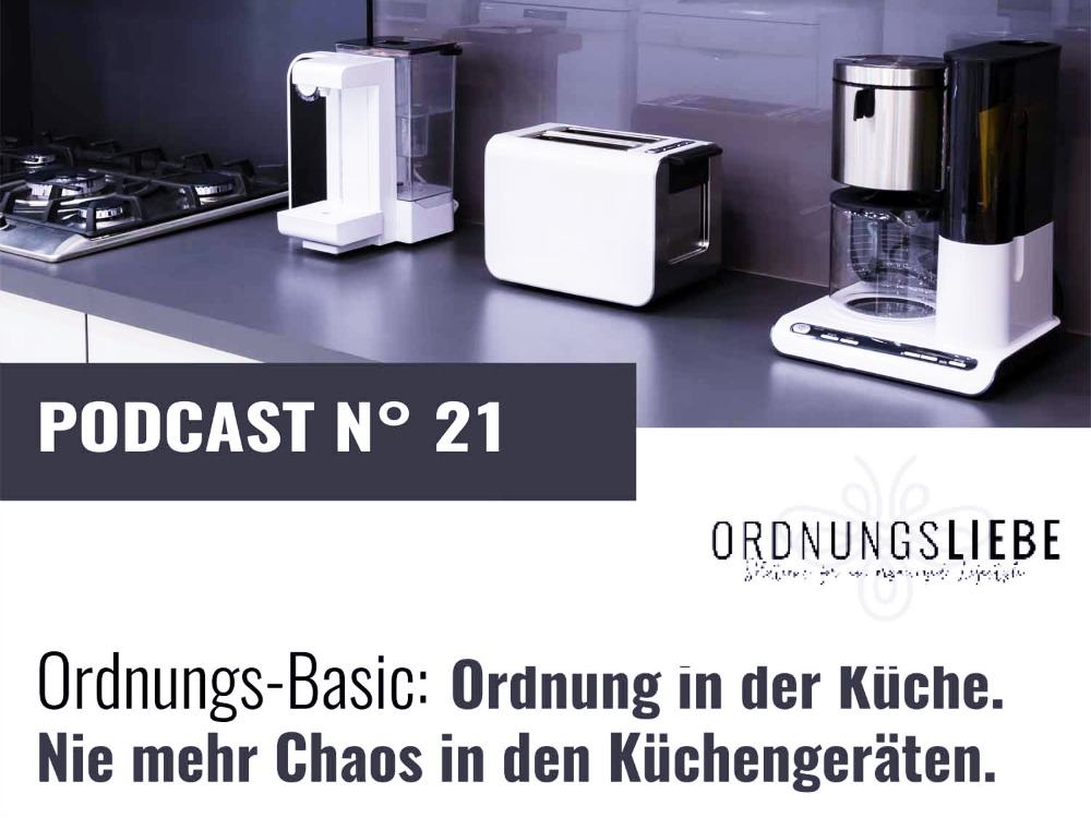 Podcast Ordnung in der Kueche