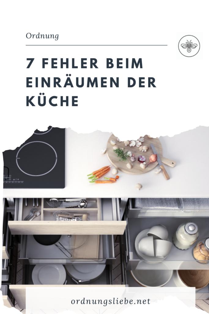 7 Fehler beim Einräumen der Küche